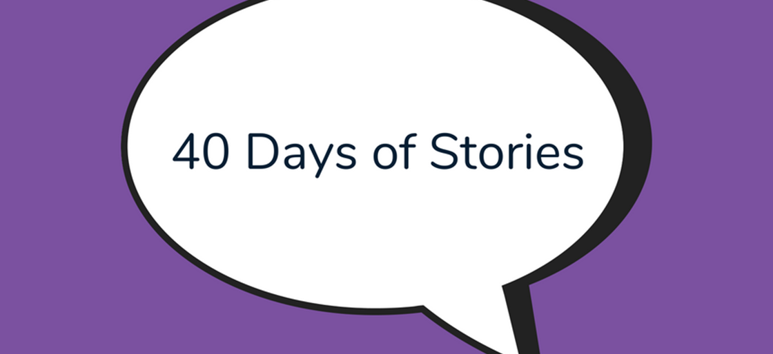 40 Days of Stories >