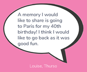 Louise shares memories of a special holiday.