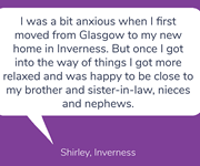 Shirley remembers a big move she has made in her life and how she has never looked back.